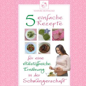 Rezepte für die Schwangerschaft